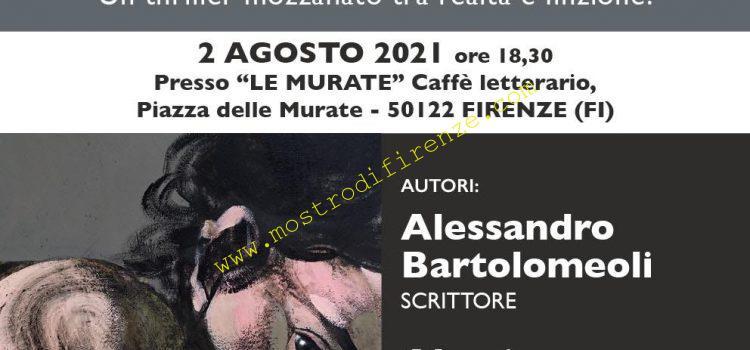 <b>Occhio. I Mostri di Firenze. Presentazione del romanzo di Alessandro Bartolomeoli e Alessio Fioravanti</b>